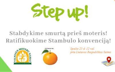 2019 m. spalio 25 d. įvyks kampanija Step Up! Stabdykime smurtą prieš moteris!