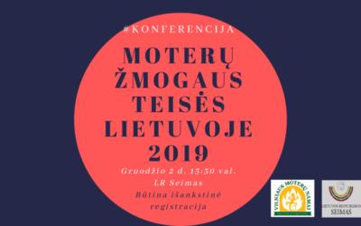 """2019 m. gruodžio 2 d. kviečiame dalyvauti konferencijoje """"Moterų žmogaus teisės Lietuvoje 2019""""!"""